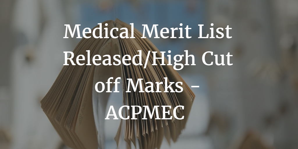 ACPMEC Released Medical Merit List
