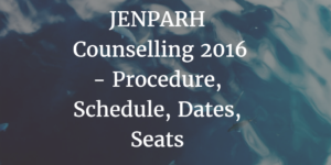JENPARH Counselling 2016 - Procedure, Schedule, Dates, Seats