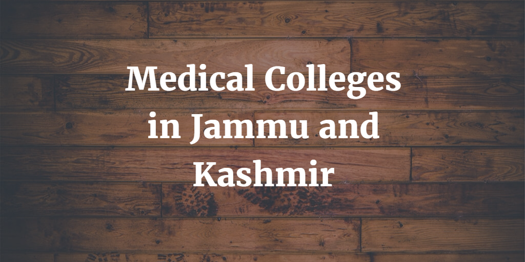 Medical Colleges in Jammu and Kashmir