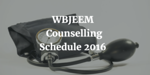 WBJEEM Counselling Schedule 2016