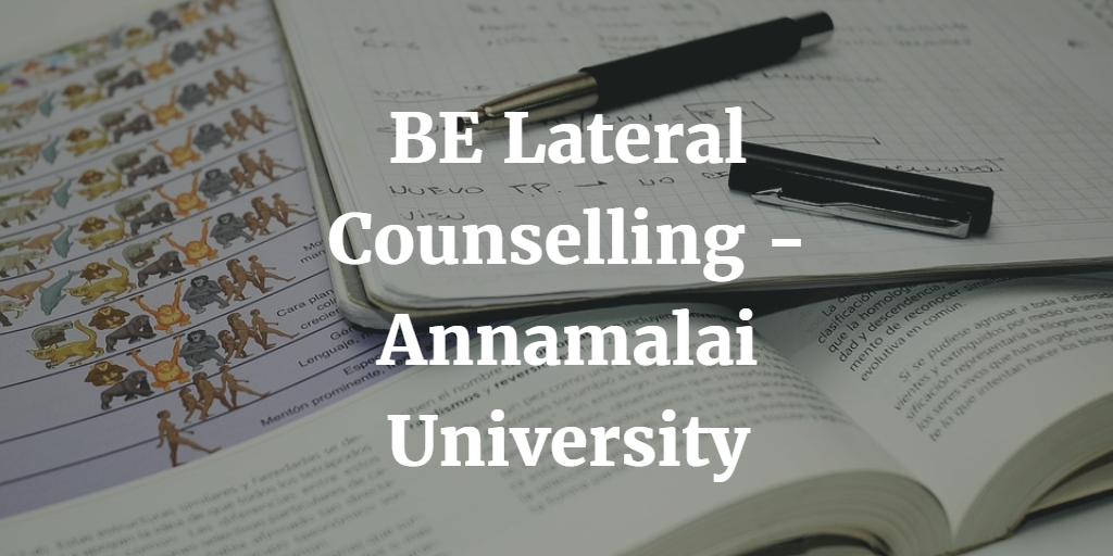BE Lateral Counselling - Annamalai University