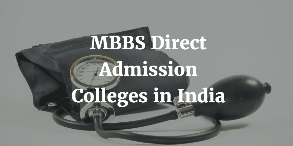 MBBS Direct Admission Colleges in India