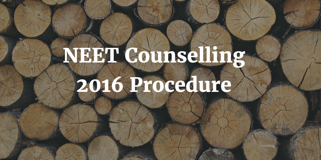 NEET Counselling 2016 Procedure