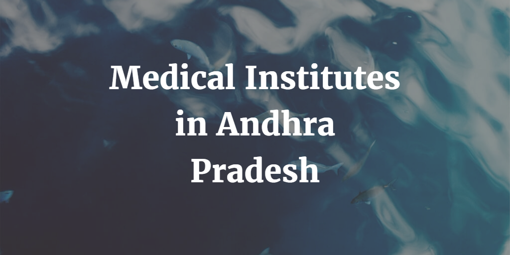 Medical Institutes in Andhra Pradesh